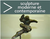 Sculpture moderne et contemporaine